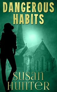 Dangerous Habits by Susan Hunter