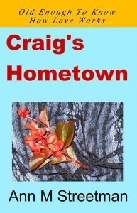 Craig's Hometown by Ann Streetman