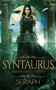 Dream Oracle Series: Syntaurus by Seraph Sanchez