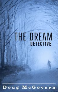 The Dream Detective by Doug McGovern