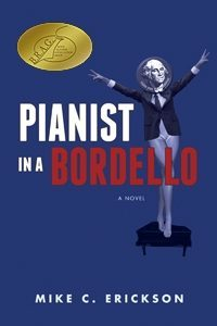 Pianist in a Bordello by Mike C. Erickson