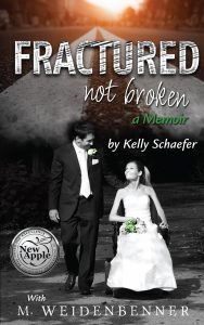Fractured Not Broken by Michelle Weidenbenner