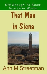 That Man in Siena by Ann Streetman