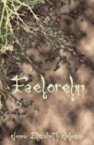 Faelorehn by Jenna Elizabeth Johnson