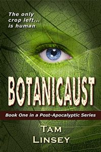 Botanicaust by Tam Linsey