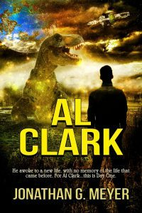 AL CLARK (Book One) by Jonathan G. Meyer