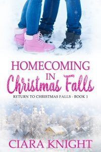 Homecoming in Christmas Falls by Ciara Knight