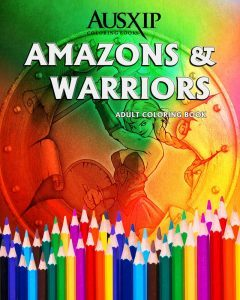 Amazons and Warriors Adult Coloring Book Volume 1 by Mary Brooks