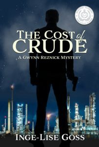 The Cost of Crude by Inge-Lise Goss