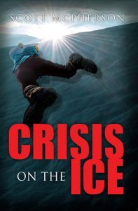 Crisis On The Ice by Scott McPherson