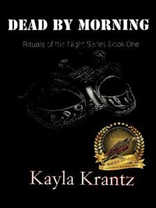Dead by Morning (Rituals of the Night Book #1) by Kayla Krantz